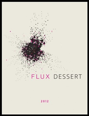 2012 FLUX DESSERT WINE (sweet) - HALF OFF! Image